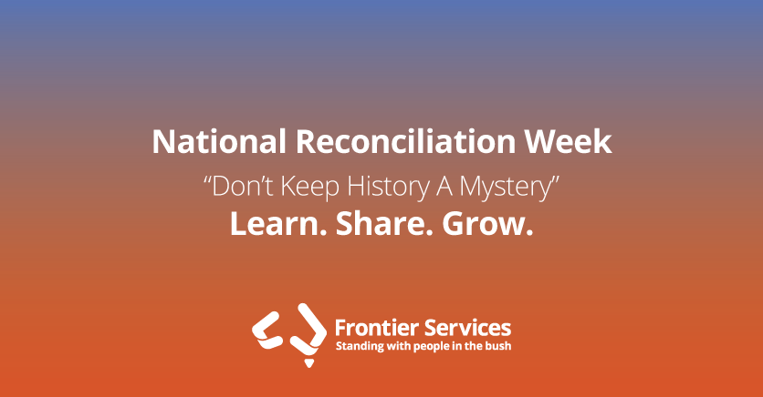 Learnings & Reflections during National Reconciliation Week