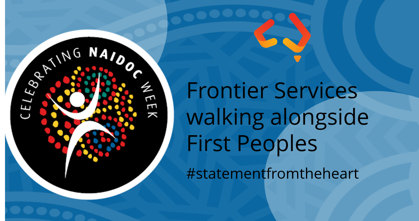 Frontier Services supports First Peoples' Statement From The Heart